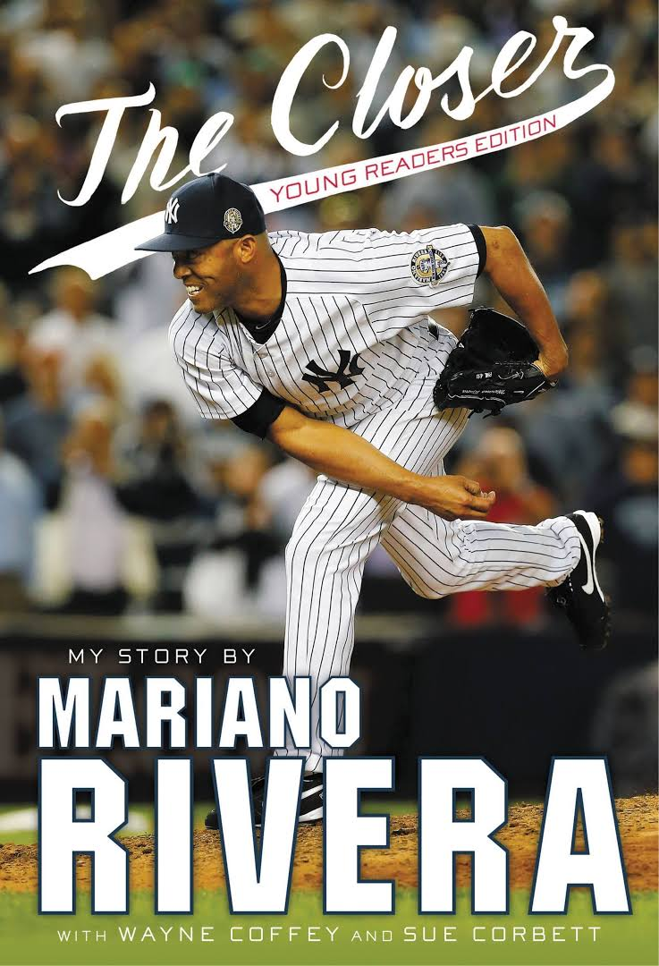"""The Closer: My Story"" by Mariano Rivera"