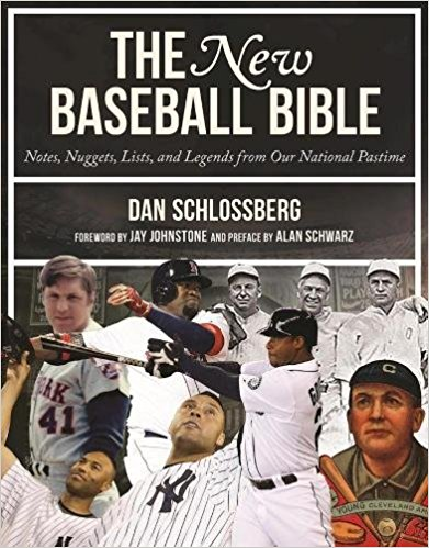 """The New Baseball Bible"" by Dan Schlossberg"