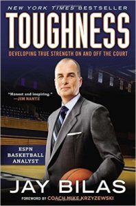 """Toughness: Developing True Strength On and Off the Court"" By Jay Bilas"