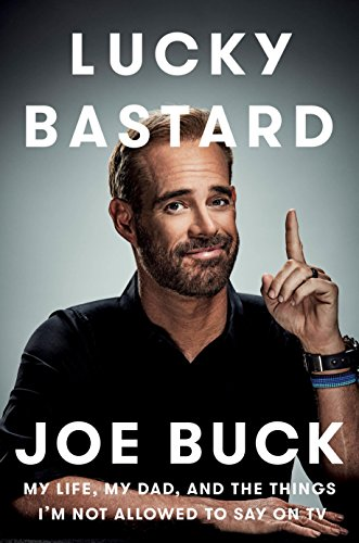 """Lucky Bastard"" by Joe Buck"