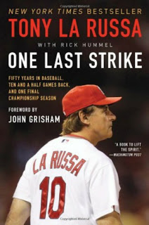 """One Last Strike: Fifty Years in Baseball, Ten and a Half Games Back, and One Final Championship Season"""