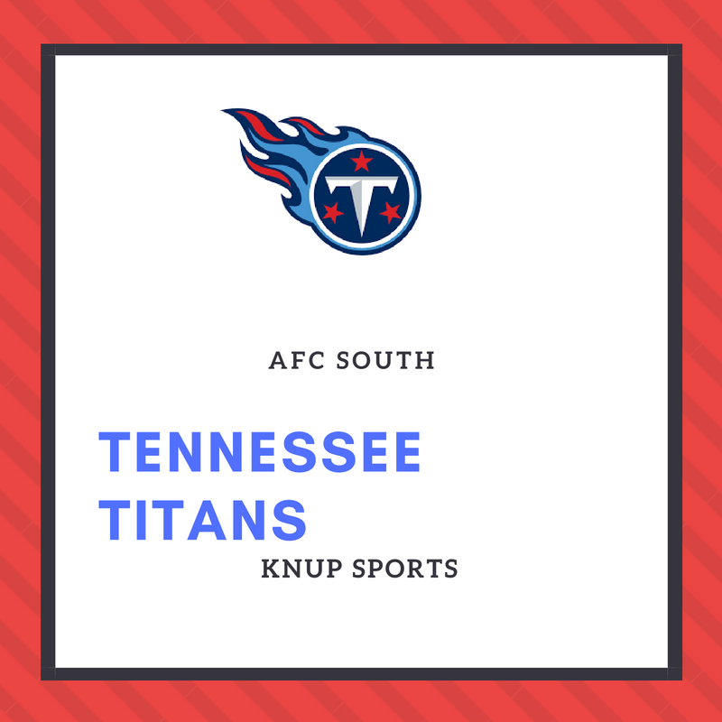 NFL Team Preview- Tennessee Titans