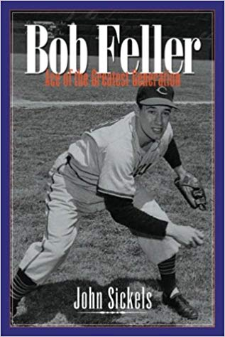 """Bob Feller: Ace of the Greatest Generation"""