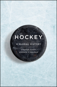 """Hockey- A Global History"" Book Review"