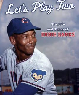 Story of Cubs Player Ernie Banks