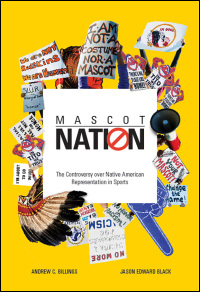 """Mascot Nation: The Controversy over Native Americn Representatives in Sports"""