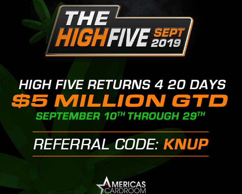 High Five on Americas Cardroom is about to kick off once again