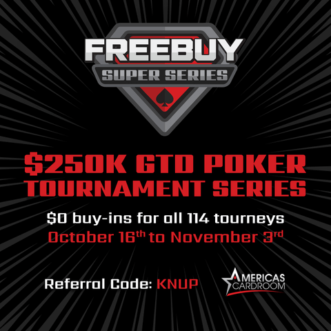 Who needs a paycheck when Americas Cardroom has free cash in the Freebuy Super Series?