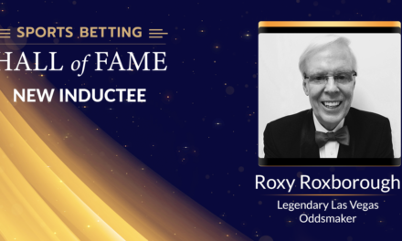 Roxy Roxborough Named in Sports Betting Hall of Fame Class of 2020