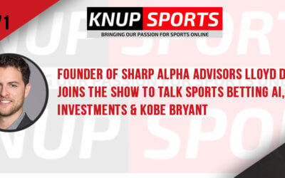 Show #71 – Founder of Sharp Alpha Advisors Lloyd Danzig Joins the Show to Talk Sports Betting AI, Investments & Kobe Bryant