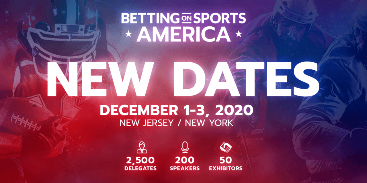 Betting on Sports America rescheduled to December 1st – 3rd
