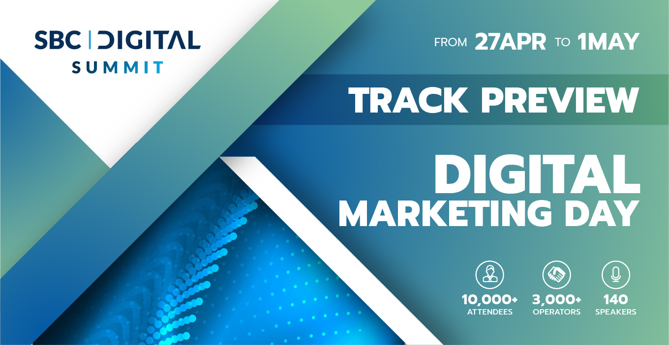 SBC Digital Summit's Digital Marketing Day Led by Market Leaders