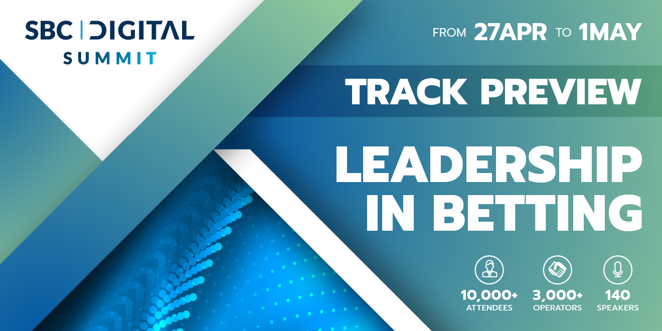 Leading CEOs to shape post-pandemic future for betting industry at SBC Digital Summit