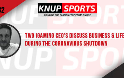 Show #82 – Two iGaming CEO's Discuss Business & Life During the Coronavirus Shutdown