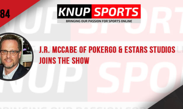 Show #84 – J.R. McCabe of PokerGO & Estars Studios Joins the Show