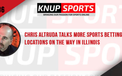 Show #86 – Chris Altruda Talks More Sports Betting Locations on the Way in Illinois