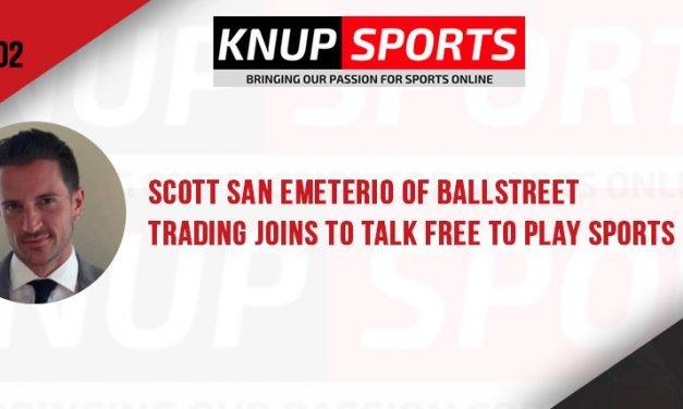 Show #102 – Scott San Emeterio of BallStreet Trading Joins to Talk Free to Play Sports Market Games