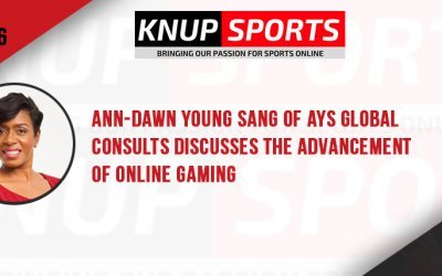 Show #106 – Ann-Dawn Young Sang of AYS Global Consults discusses the advancement of online gaming
