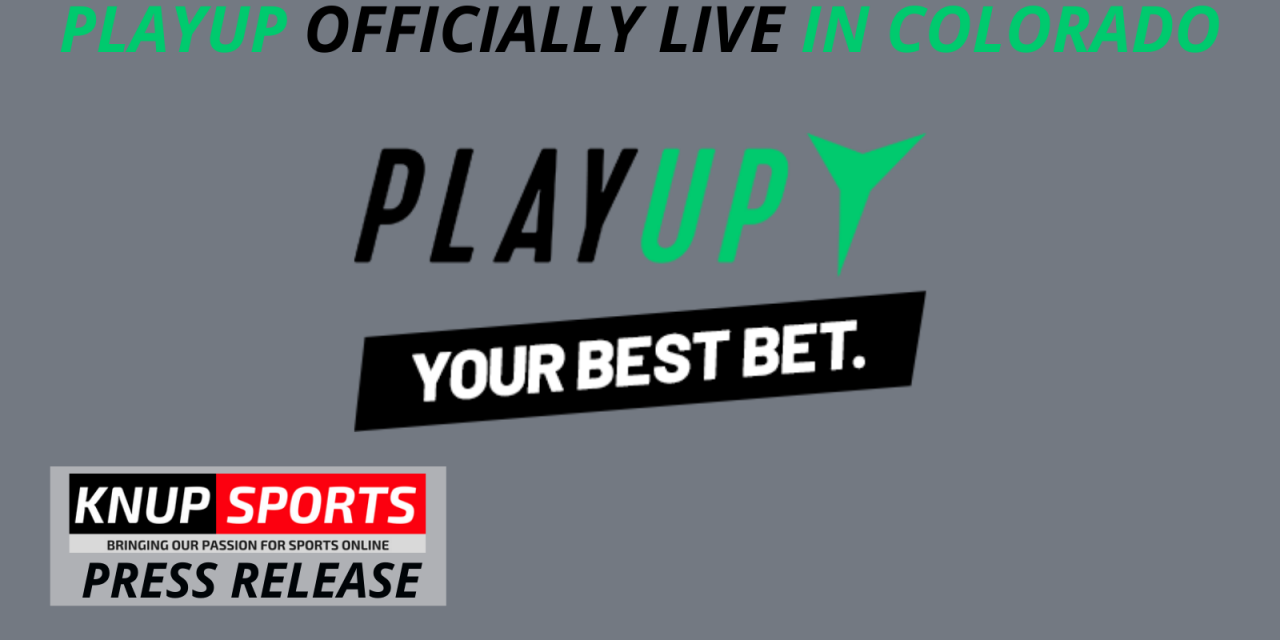 PlayUp Launches in Colorado – PlayUp Sports Betting App is Live