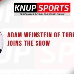 Show #125 – Adam Weinstein of ThriveFantasy Joins the Show