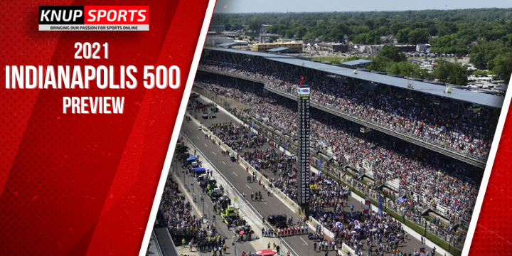 2021 Indianapolis 500 Preview