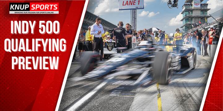 Indy 500 Qualifying Preview