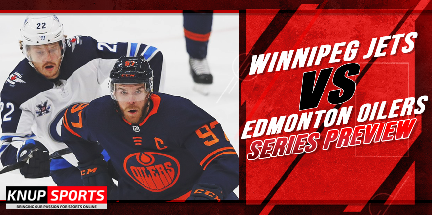 2021 NHL Playoff Preview: Oilers vs Jets