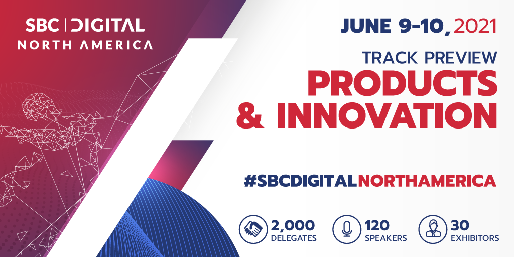 New Product and Content Innovations Center Stage at SBC Digital North America