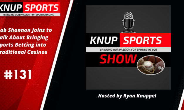 Show #131 – Rob Shannon Joins to Talk About Bringing Sports Betting into Traditional Casinos