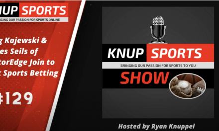 Show #129 – Greg Kajewski & James Seils of BettorEdge Join to Talk Sports Betting Marketplace