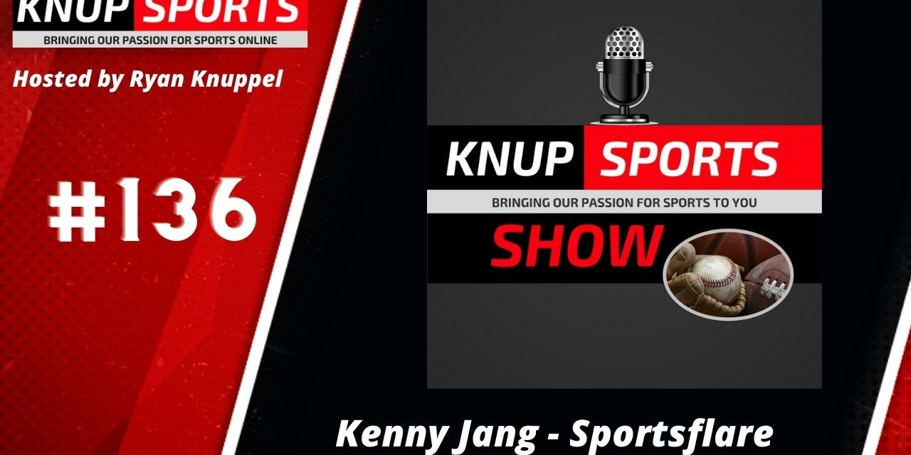 Show #136 – Kenny Jang of Sportsflare Talks Esports Betting Products