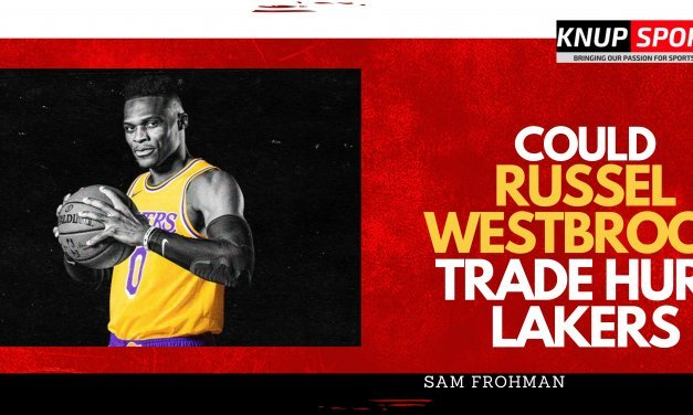 Does The Russell Westbrook Trade Help or Hurt The Lakers?
