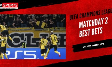 Champions League Matchday 2 Best Bets