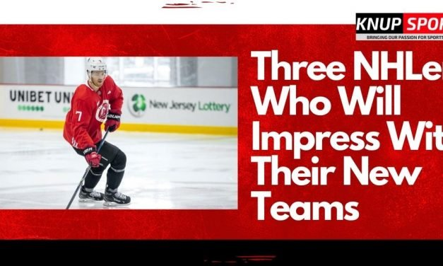 Three NHLers Who Will Impress With Their New Teams
