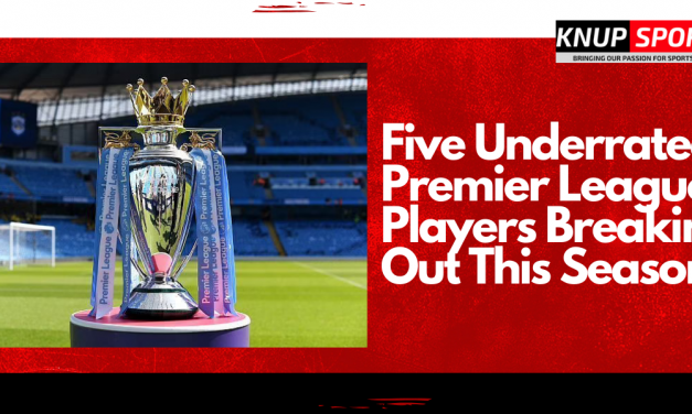 5 Underrated Players Breaking Out This Season in the Premier League