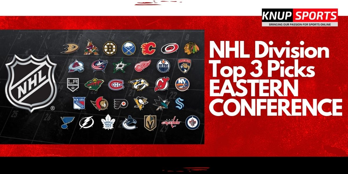 NHL Division Top 3 Picks EASTERN CONFERENCE