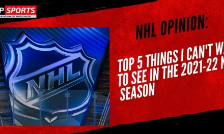 NHL OPINION: Top 5 Things I Can't Wait to See in the 2021-22 NHL Season