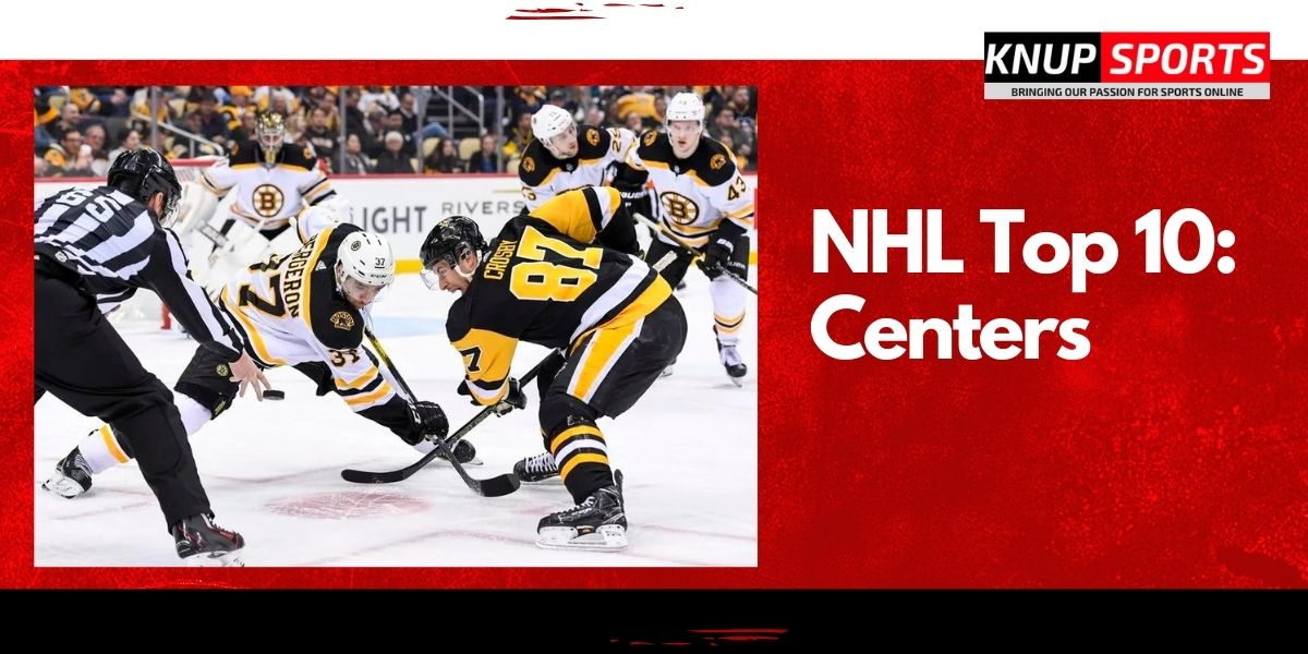 NHL Top 10: Centers