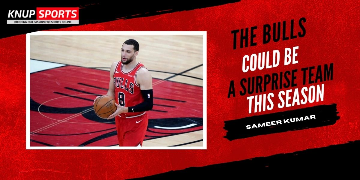 The Bulls Could Be A Surprise Team This Season
