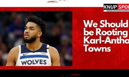 We Should all be Rooting for Karl-Anthony Towns